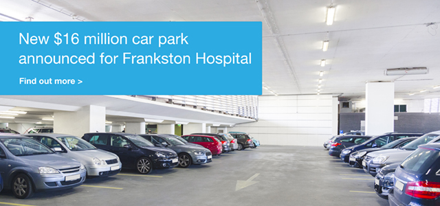 New $16 million car park announced for Frankston Hospital