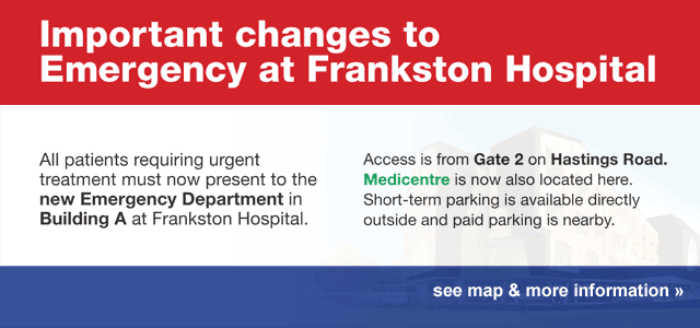 Important changes to Emergency at Frankston Hospital