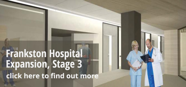 Frankston Hospital Expansion Stage 3